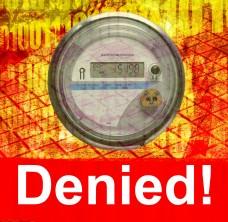 Smart Meter Denied